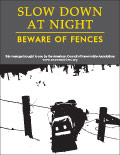 Vertical Poster of Snowmobilers and text 'Slow Down at Night. Beware of Fences'