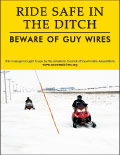Vertical Poster of Snowmobilers and text 'Ride Safe in the Ditch. Beware of Guy Wires.'