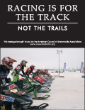 Vertical Poster of Snowmobilers and text 'Racing Is For the Track, Not the Trails'